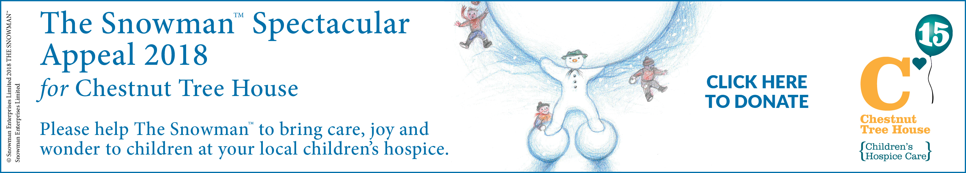 Chestnut Tree House - The Snowman Spectacular Appeal