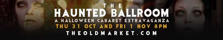 The Old Market - Halloween Ball