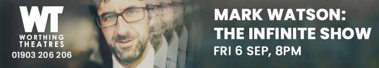 Worthing Theatres - Mark Watson: The Infinite Show