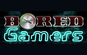 BORED GAMERS 8