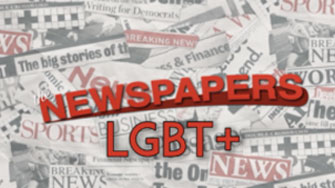 THE NEWSPAPERS LGBT