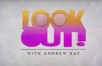 Look Out! with Andrew Kay Season 1 Episode 22